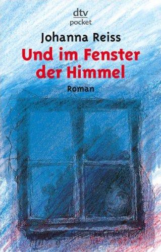 9783423078078: Und Im Fenster Der Himmel (German Edition)