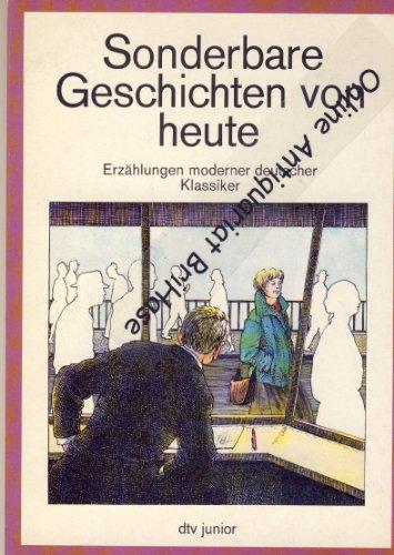 9783423079099: Sonderbare Geschichten von Heute (5200 075). Erzählungen moderner deutscher Klassiker.