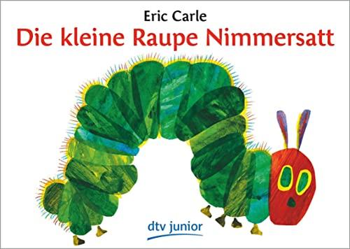 9783423079228: Die Kleine Raupe Nimmersatt/ the Very Hungry Caterpillar (German Edition)