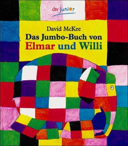 9783423079969: Das Jumbo Buch Von Elmar Und Willi