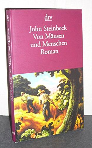Von Mäusen und Menschen.: John Steinbeck