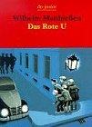 Das Rote U. Eine Detektivgeschichte: Matthiessen, Wilhelm: