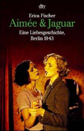 Aimee Und Jaguar: Fischer, Erica
