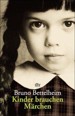 9783423084956: Kinder brauchen Märchen. by Bettelheim, Bruno