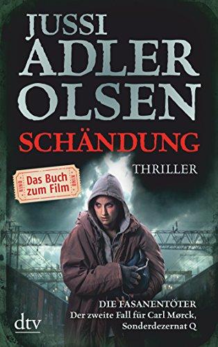 9783423086431: Schändung - Die Fasanentöter: Der zweite Fall für Carl Mørck, Sonderdezernat Q Thriller - Buch zum Film