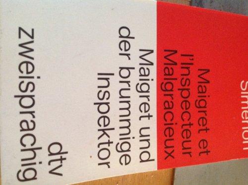 9783423090148: Maigret und der brummige Inspektor / Maigret et l'Inspektuer Malgracieux. Französisch- Deutsch.