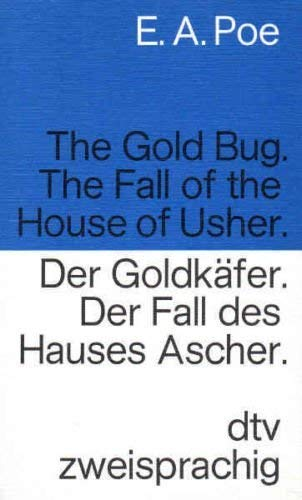 9783423091145: The Gold Bug. The Fall of the House of Usher. Der Goldkaefer. Der Fall Des Hauses Ascher.