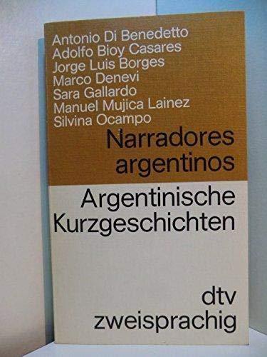 Argentinische Kurzgeschichten / Narradores argentinos. Dtv Zweisprachig: Argentinische Kurzgeschichten /