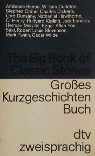 9783423091701: Dtv Zweisprachig: Big Book of Classic Stories: Dickens, Hawthorne, London, Melville Etc