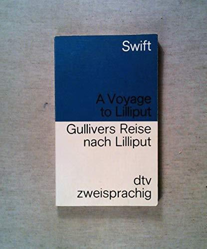 Gullivers Reise nach Lilliput/A Voyage to Lilliput.: Swift, Jonathan: