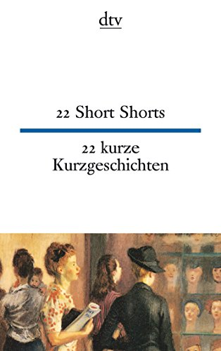 Dtv Zweisprachig: 22 Short Stories