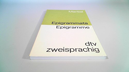 9783423092234: Epigrammata. Epigramme. Lateinisch-Deutsch