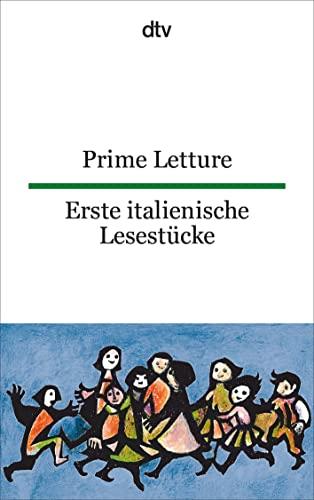 9783423092395: Prime Letture Erste italienische Lesestücke: Italienisch - deutsch