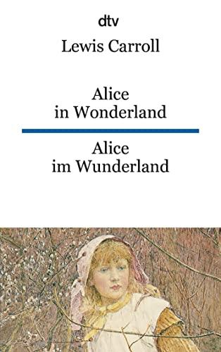 9783423092449: Alice im Wunderland / Alice in Wonderland: Alice in Wonderland/Alice Im Wunderland