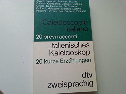Italienisches Kaleidoskop = Caleidoscopio italiano : 20: Schumacher, Theo [Hrsg.]