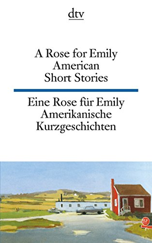 a rose for emily memorable short Some stories—such as a rose for emily, the hound, and that evening sun—are famous, displaying an uncanny blend of the homely and the horrifying but others, though less well known, are equally colorful and characteristic.