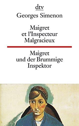 9783423093675: Maigret und der brummige Inspektor / Maigret et l'Inspekteur Malgracieux.