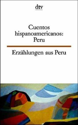 9783423093736: Erzählungen aus Spanisch Amerika, Peru; Cuentos hispanoamericanos, Peru