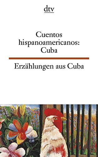 9783423093958: Erzählungen aus Kuba. / Cuentos hispanoamericanos: Cuba. Zweisprachige Ausgabe: Spanisch / Deutsch.