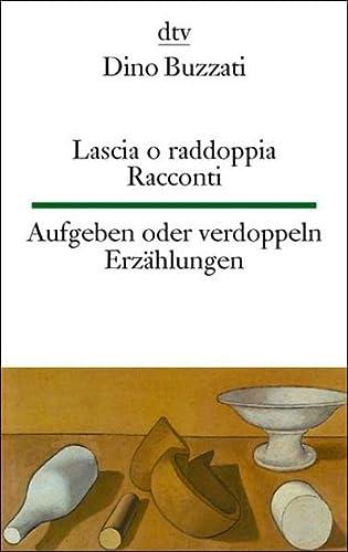 9783423094214: Lascia o raddoppia. Racconti / Aufgeben oder verdoppeln.