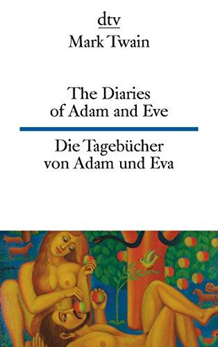 9783423094573: The Diaries of Adam and Eve/Die Tagebucher Von Adam Und EVA (German Edition)