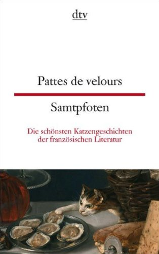 9783423094733: Pattes de velours/Samtpfoten: Die schönsten Katzen der französischen Literatur