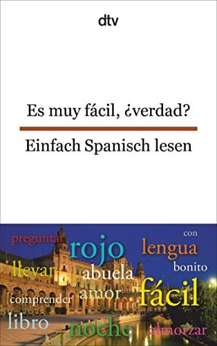 9783423094856: Es muy f�cil, �verdad? Einfach Spanisch lesen
