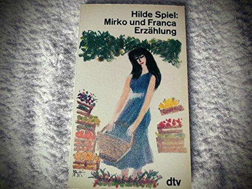 9783423100649: Mirko und Franca. Erzählung