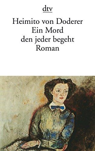 Ein Mord Den Jeder Begeht (German Edition): Doderer