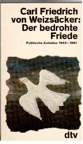9783423101820: Der bedrohte Friede. Politische Aufsätze 1945-1981