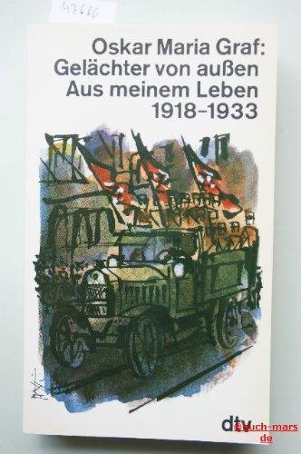 9783423102063: Gelächter von aussen. Aus meinem Leben 1918-1933