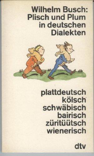 9783423102285: Plisch und Plum in deutschen Dialekten