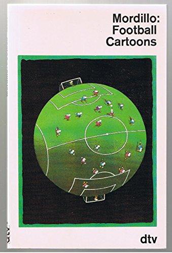 Football. Angepfiffen von Pele. Cartoons.: Guillermo Mordillo