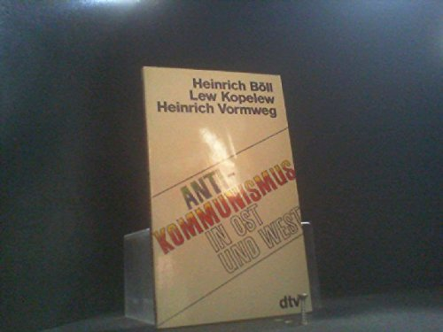 Anti-Kommunismus in Ost und West. TB: Heinrich Böll, Lew