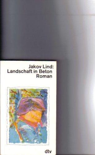 Landschaft in Beton. Roman.: Lind, Jakov