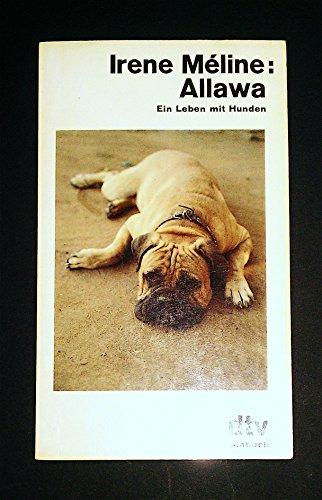 9783423103626: Allawa. Ein Leben mit Hunden