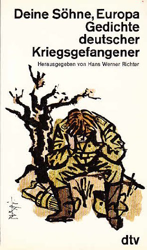 9783423103992: Deine Söhne, Europa. Gedichte deutscher Kriegsgefangener