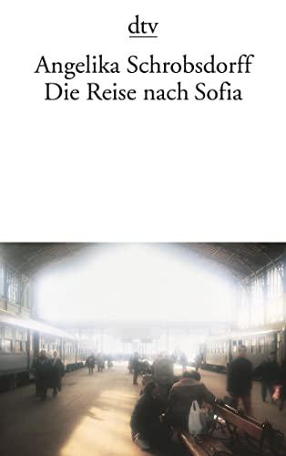 9783423105392: Die Reise nach Sofia.