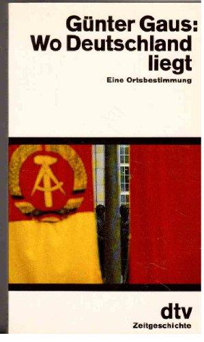 9783423105613: Wo Deutschland liegt. Eine Ortsbestimmung. ( dtv Zeitgeschichte).
