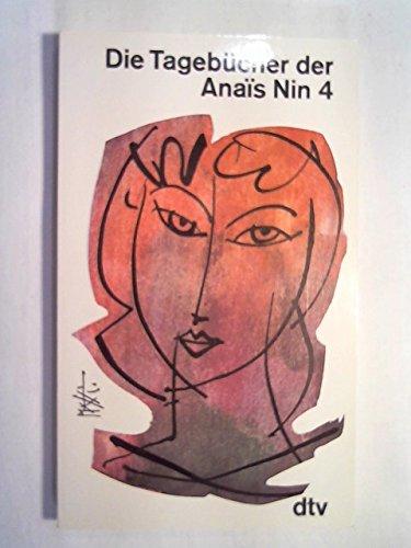 Die Tagebücher der Anais Nin 4: Nin, Anaà s: