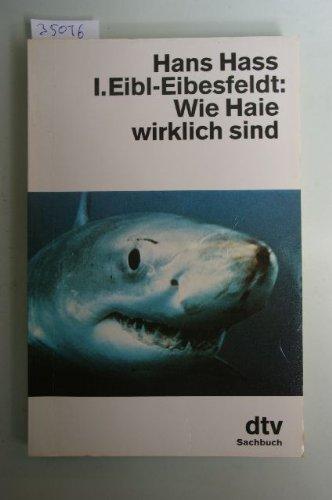 9783423105743: Wie Haie wirklich sind