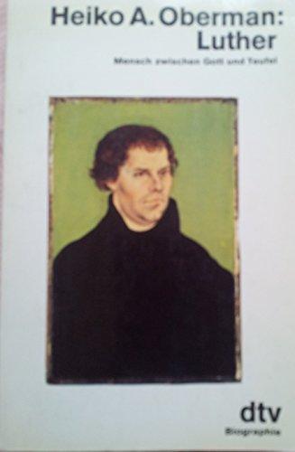9783423106832: Luther. Mensch zwischen Gott und Teufel