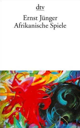 Afrikanische Spiele: Ernst Jünger