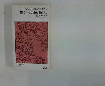 Stürmische Ernte: Steinbeck, John