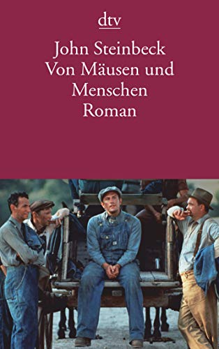 Von Mäusen und Menschen: Roman: Steinbeck, John