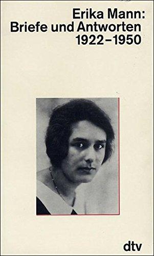 Briefe und Antworten 1951 bis 1969.: Mann, Erika
