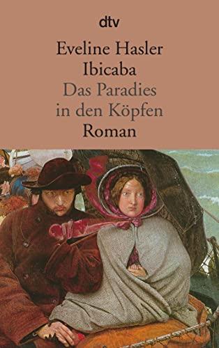 9783423108911: Ibicaba. Das Paradies in den Köpfen. Roman.