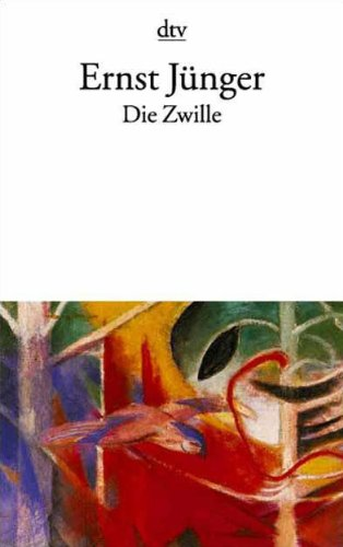 Die Zwille (German Edition) (3423109416) by Ernst Junger