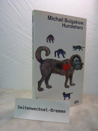 Hundeherz: Michail A Bulgakow