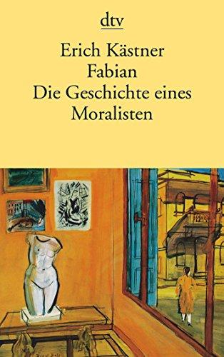 9783423110068: Fabian Die Geschichte Eins Moralisten